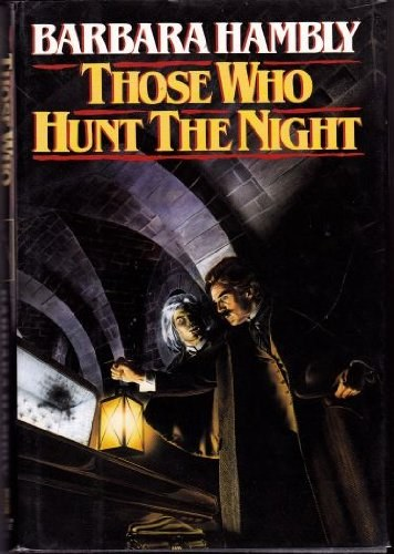 those who hunt the night.jpg
