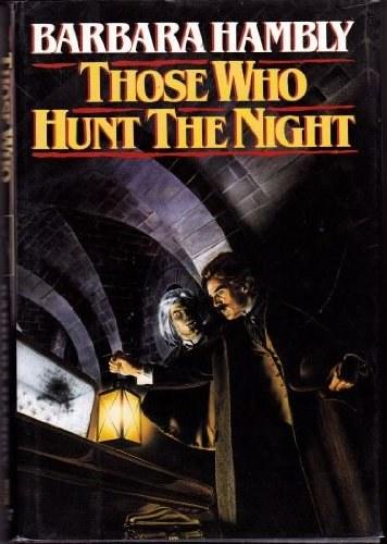 those who hunt the night.jpg