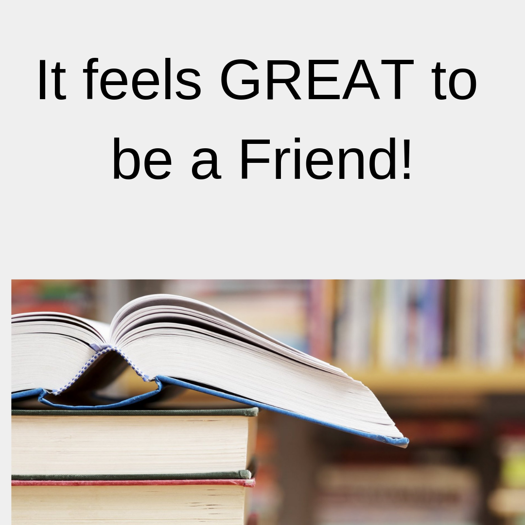 It feels good to be a friend!.png
